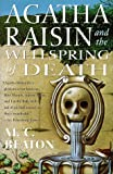 M. C. Beaton Agatha Raisin and the Wellspring of Death (Agatha Raisin Mysteries)