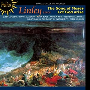 Linley: The Song of Moses & Let God arise