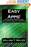 Easy Apps!: How to Make Money Selling...