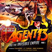 Agent 13 and the Invisible Empire: Part I | [Deniz Cordell, Flint Dille, David Marconi]