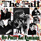 Hip Priest and Kamerads - The Fall