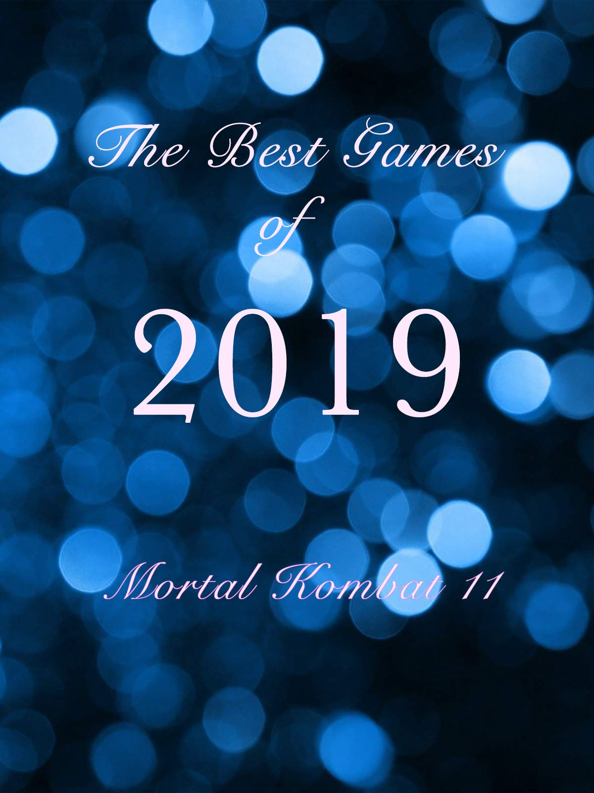 The Best Games of 2019 Mortal Kombat 11