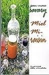 Miel Mi-raisin (Le Gigot � la ficelle...
