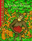 img - for The Monkey Bridge book / textbook / text book