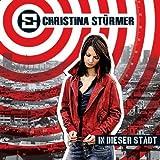 Songtexte von Christina Stürmer - In dieser Stadt