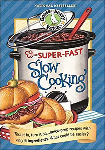 Super Fast Slow Cooking (Everyday Cookbook Collection)