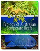 Ecology of Australian Temperate Reefs: The Unique South