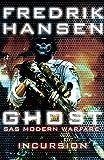 Ghost: Incursion (SAS Modern Warfare Book 3)