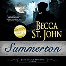 Summerton: Lady Eleanor Mysteries, Volume 1 | Livre audio Auteur(s) : Becca St. John Narrateur(s) : Mary Sarah Agliotta