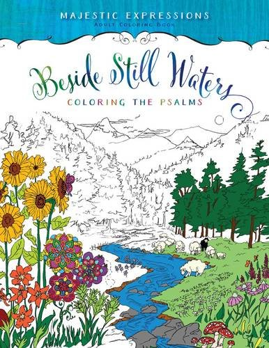 Download Beside Still Waters: Coloring the Psalms (Majestic Expressions)