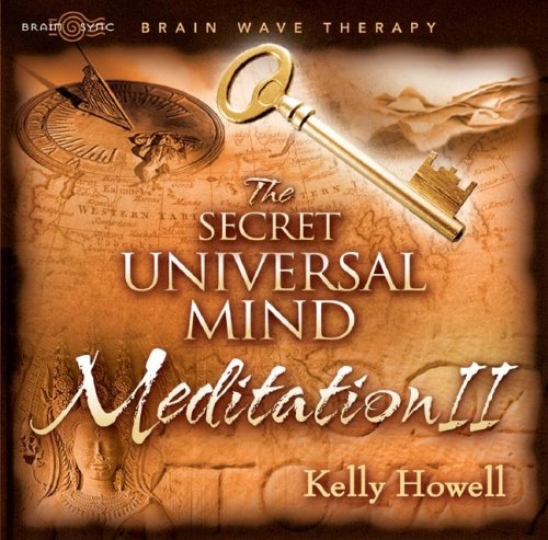 The Secret Universal Mind Meditation II