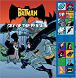 The Batman: Cry of the  Penguin (Batman (Meredith Books))