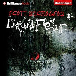 Liquid Fear | [Scott Nicholson]