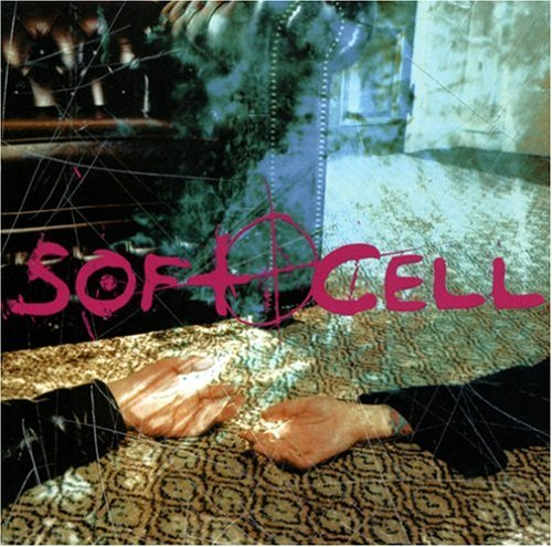 Soft Cell - Zilloscope New Signs & Sounds 200210 - Zortam Music