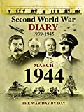 Second World War Diaries - March 1944