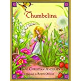 Thumbelina ~ Hans Christian Andersen
