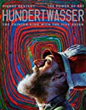 Hundertwasser: The Painter-King with the 5 Skins: The Power of Art
