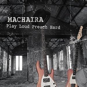 Play Loud Preach Hard