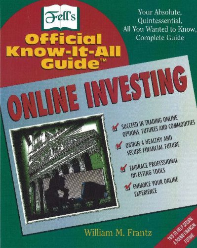 Online Investing (Fell's Official Know-it-all Guide)
