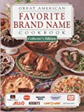 Great American Favorite Brand Name Cookbook (0785315756) by Publications International