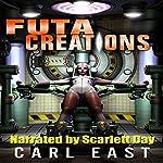Futa Creations | Carl East
