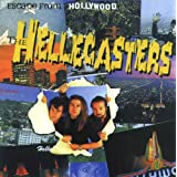 Escape from Hollywood ~ The Hellecasters