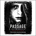 The Passage Audiobook by Justin Cronin Narrated by Scott Brick, Adenrele Ojo, Abby Craden