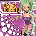 DJ Party - We Like to Party / Summer Party [CD Single]