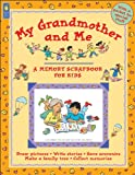 img - for My Grandmother and Me (Memory Scrapbook for Kids) book / textbook / text book