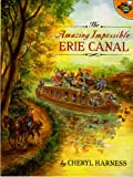 Amazing Impossible Erie Canal (Aladdin Picture Books)