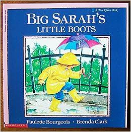 Big Sarah S Little Boots A Blue Ribbon Book Paulette