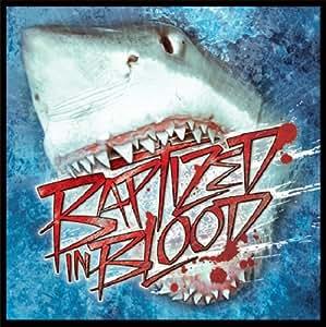 Baptized in Blood