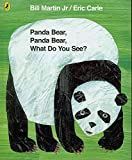 img - for [Panda Bear, Panda Bear, What Do You See?] (By: Bill Martin) [published: June, 2007] book / textbook / text book