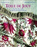 img - for Toile de Jouy by Riffel, Melanie, Rouart, Sophie, Rouard, Sophie (2003) Hardcover book / textbook / text book