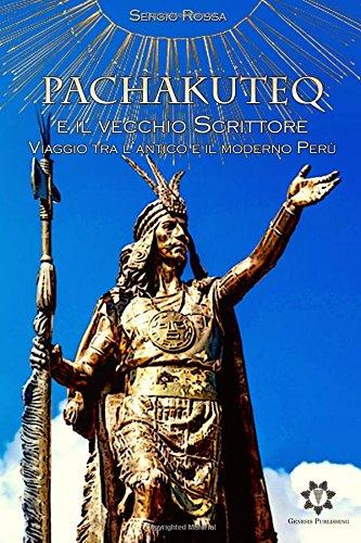 pachakuteq-e-il-vecchio-scrittore-viaggio-tra-lantico-e-il-moderno-peru