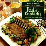 Festive Entertaining (Williams Sonoma Kitchen Library) (0737020024) by Goldstein, Joyce Esersky