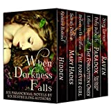 When Darkness Falls - Six Paranormal Novels in One Boxed Set ~ Shalini Boland
