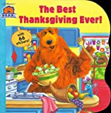 img - for The Best Thanksgiving Ever! (Bear in the Big Blue House) book / textbook / text book