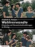 Wahlverwandte: Filmische und literari...