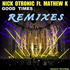 Good Times (Remixes)
