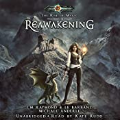 Reawakening: The Rise of Magic, Book 2 | C. M. Raymond, L. E. Barbant, Michael Anderle