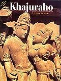 Khajuraho: A Legacy in Stone