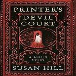 Printer's Devil Court | Susan Hill