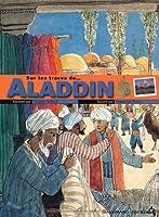 Sur les traces d'Aladdin