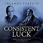 On Consistent Luck: The Redacted Sherlock Holmes Hörbuch von Orlando Pearson Gesprochen von: Steve White