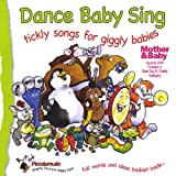 Dance Baby Sing: Tickly Songs for Giggly Babiesby Abigail Cotton
