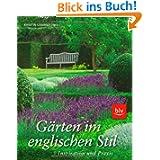Gärten im englischen Stil: Inspiration und Praxis