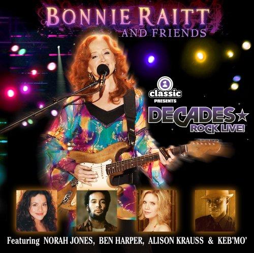 Bonnie Raitt - Bonnie Raitt & Friends - Zortam Music