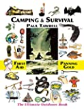 Camping & Survival: The Ultimate Outdoors Book