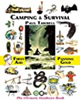 Camping & Survival: The Ultimate Outd...